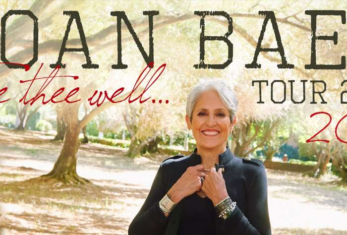 23 Apr 2019 Joan Baez Fare Thee Well Tour 2019 - SOLD OUT!